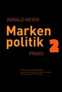Ronald Meyer Markenpolitik 2 Praxis