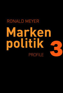 Ronald Meyer Markenpolitik 3 Profile
